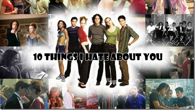 10 Things I Hate About You (3)