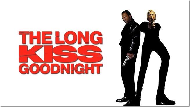 Long Kiss Goodnight (14)