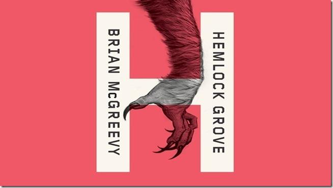 Hemlock Grove (6)