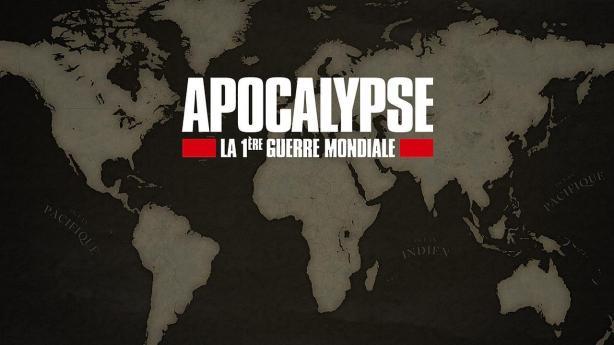 Apocalypse La 1ère Guerre Mondiale (1)