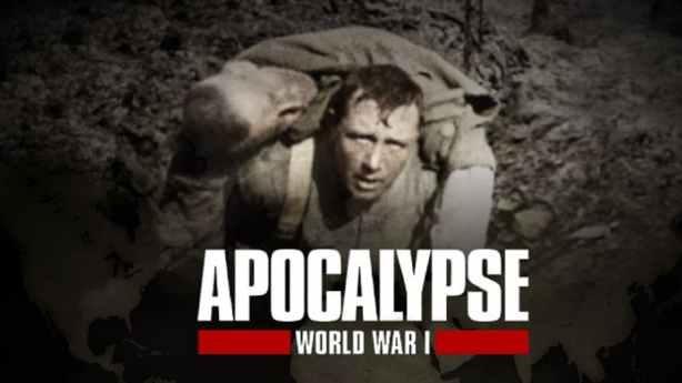 Apocalypse La 1ère Guerre Mondiale (2)