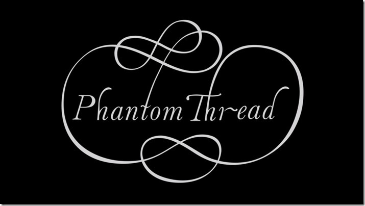 Phantom Thread (1)