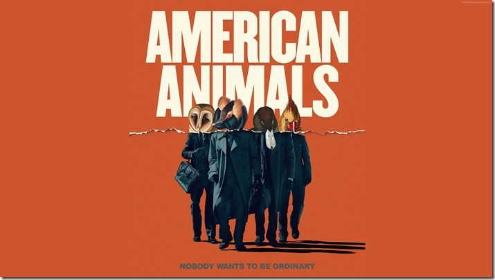 American Animals (1)