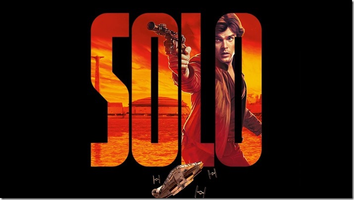 Solo - A Star Wars Story  (1)