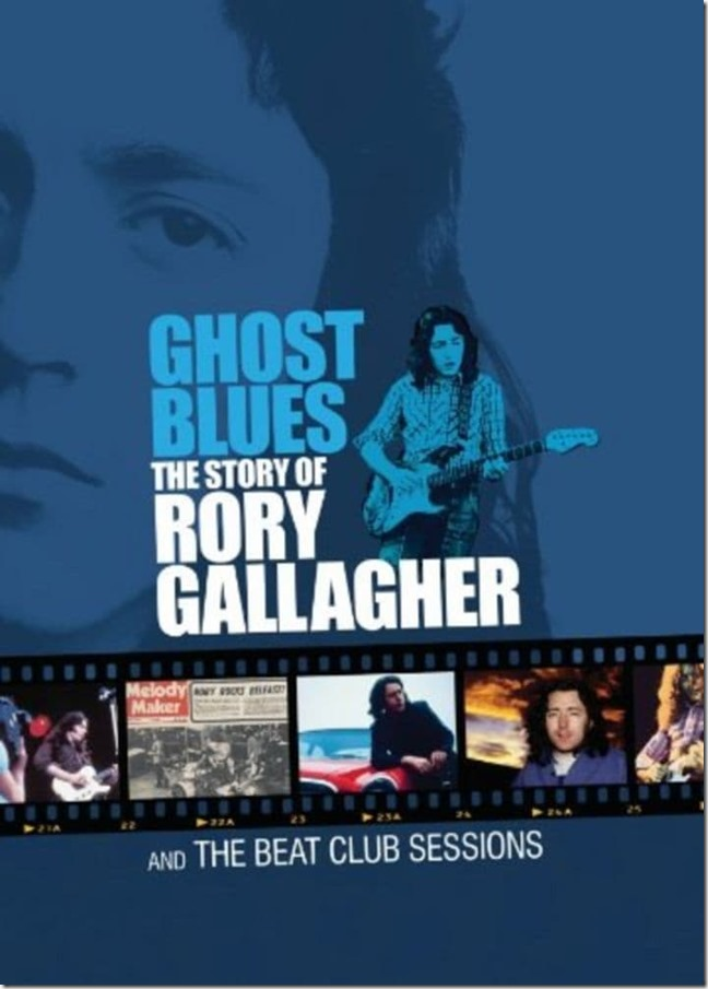 Ghost Blues - The Story Of Rory Gallagher