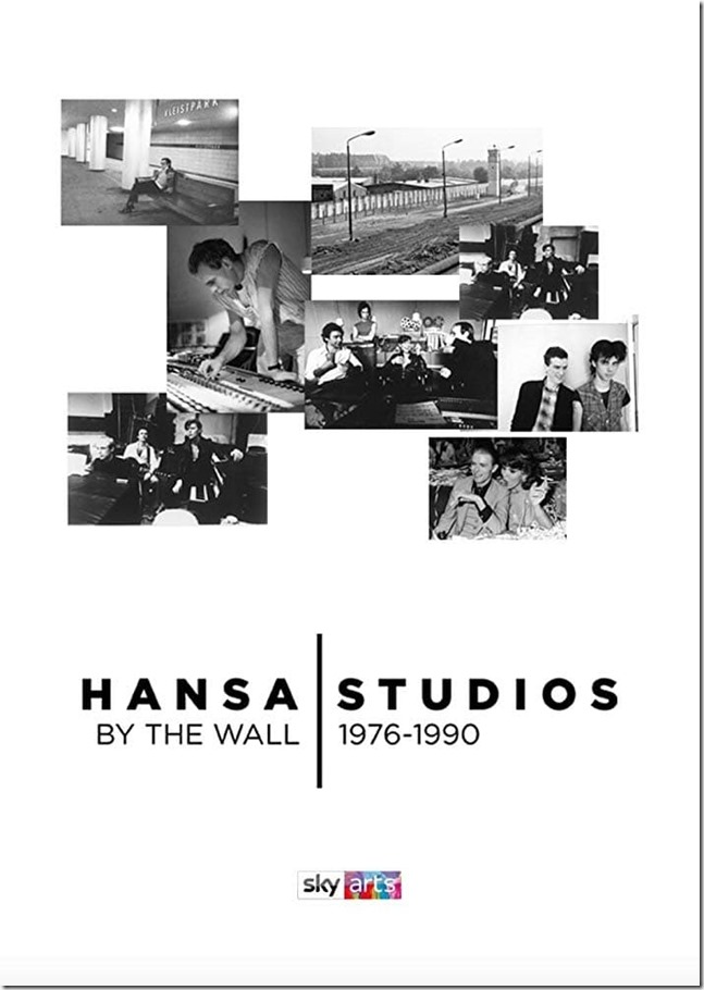 Hansa Studios - By the Wall 1976-90